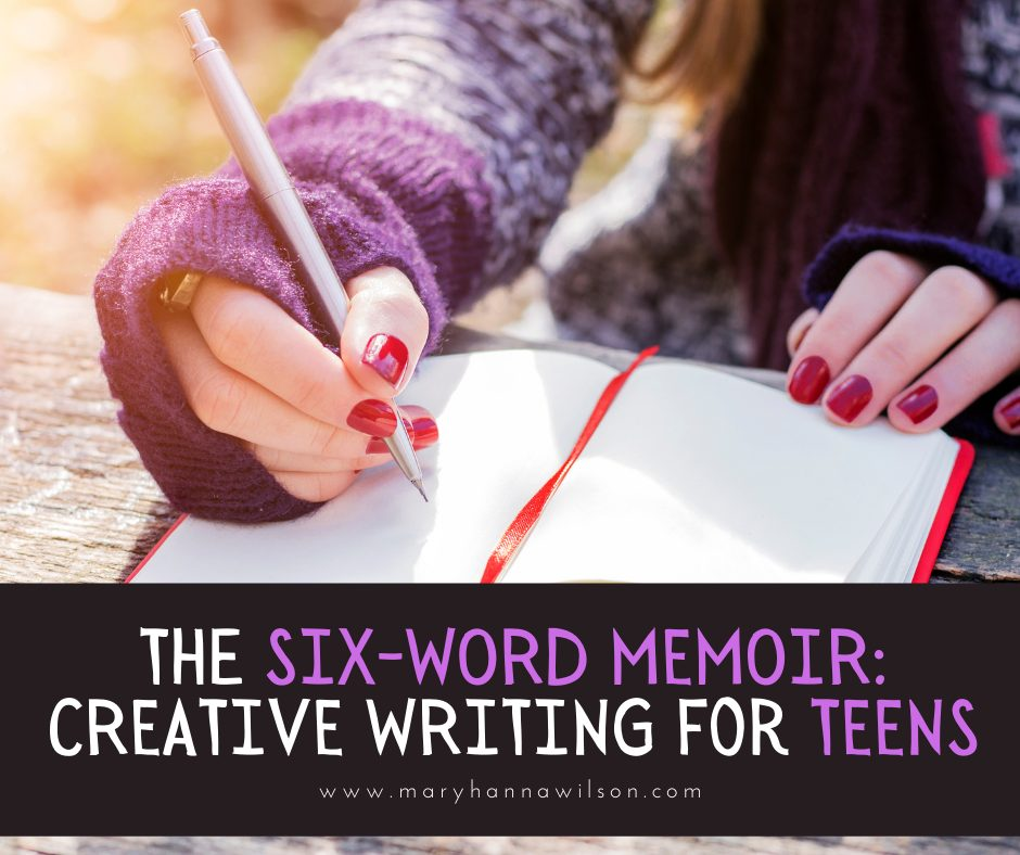 Challenge your teen to write a six-word memoir each day.