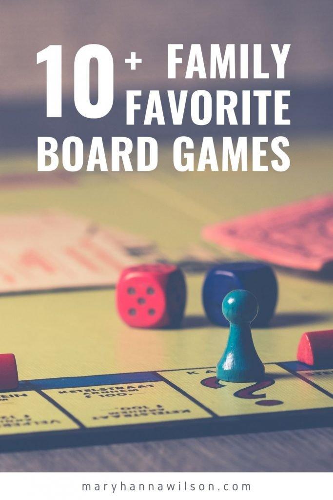 Family Favorite Board Games