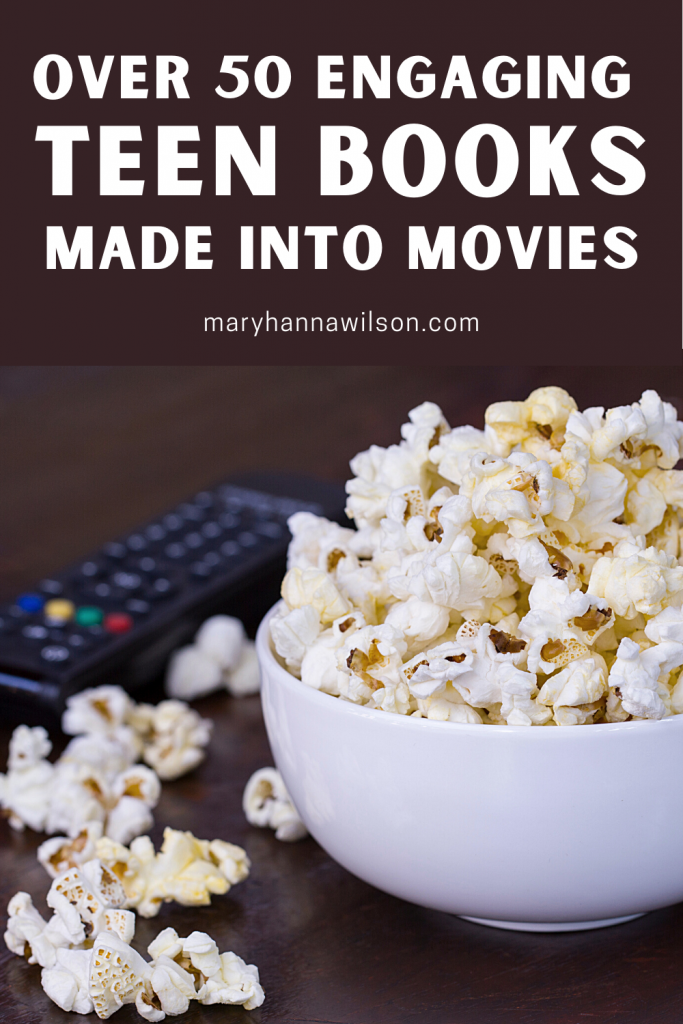 Find 50 engaging books for teens that have been made into movies.