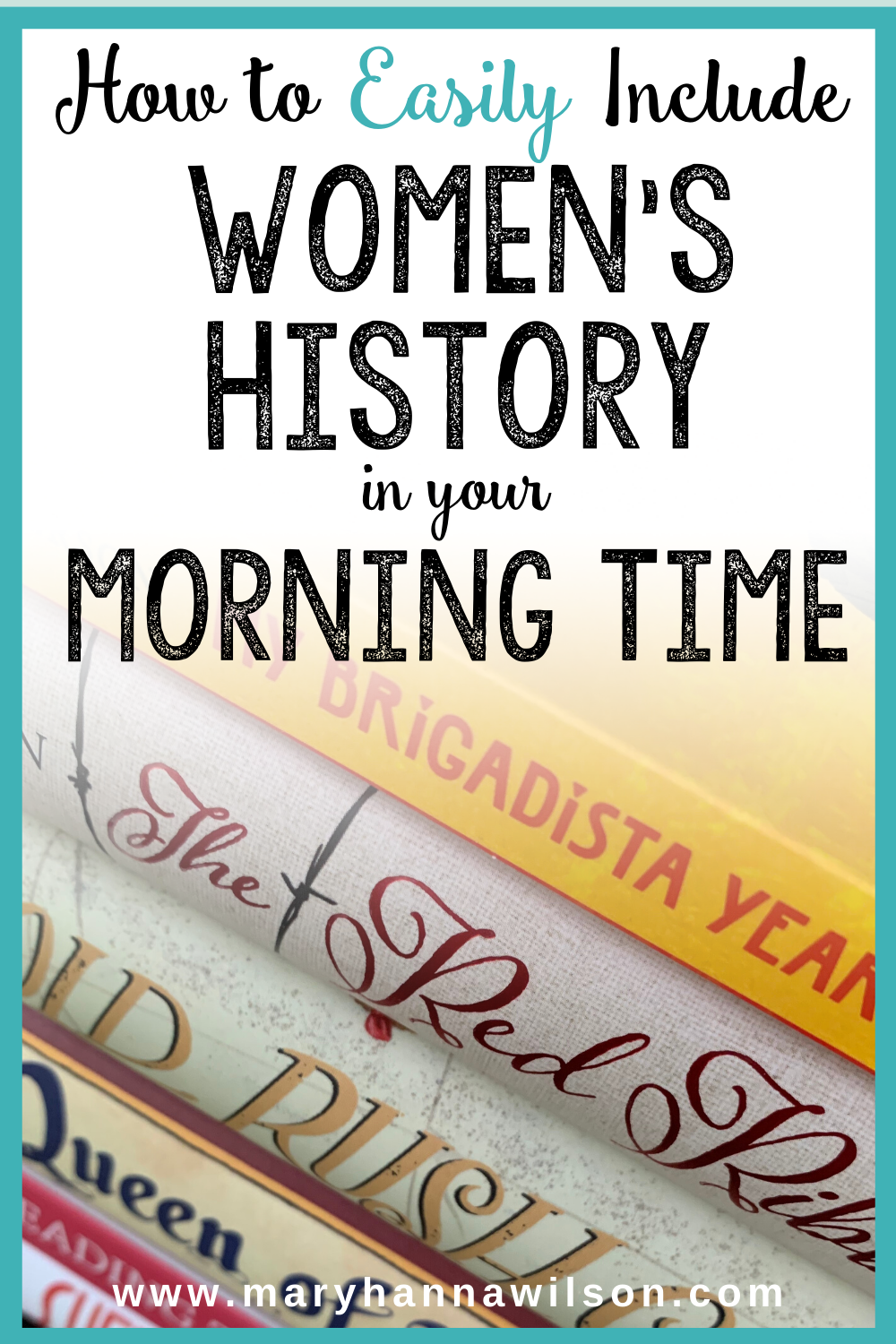 Include Women's History in Your Morning Time with Candlewick Press